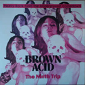 Brown Acid